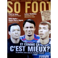 Magazine SO FOOT NUMERO 065: DOMENECH s&#39explique enfin