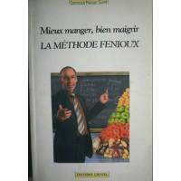 Livre La methode FENIOUX Mieux manger, bien Maigrir  153 pages