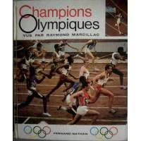 Livre Champions Olympiques vue par Raymond Marcillac 1967