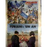 FURIANI: UN AN - Supplement CORSE-MATIN du 5 Mai 1993