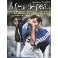 Livre A FLEUR DE PEAU 40 maillots mythiques racontés...
