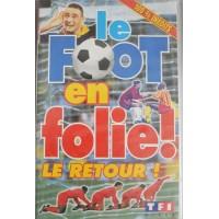 Cassette K7 LE FOOT EN FOLIE ! LE RETOUR... 1997