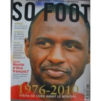 Magazine SO FOOT NUMERO 073 : 1976-2010 Vieira avant le mondial