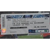 Billet FBIR ILE ROUSSE/ EA GUINGAMP 8ème Coupe de France