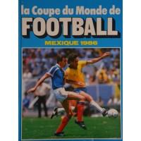 Livre Ancien La Coupe du Monde de FOOTBALL MEXIQUE 1986