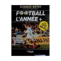 Livre Ancien FOOTBALL L&#39ANNEE + Les Grands Matchs 90-91