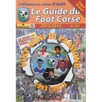 Guide du FOOT CORSE 2012/2013 20ème Année Vint'anni