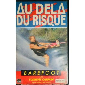 Cassette K7 AU DELA DU RISQUE BAREFOOT
