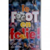 Cassette K7 LE FOOT EN FOLIE ! C&#39est du délire... 1993