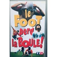 Cassette K7 LE FOOT PERD LA  BOULE 1995