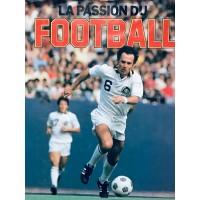 Livre ancien LA PASSION DU FOOTBALL 1979 GRUND 100 Pages