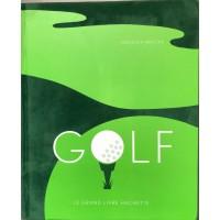 Livre GOLF le grand Livre Hachette Sebastien Brochu 412 pages