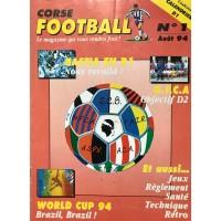 Ancien CORSE FOOTBALL N°1 Mensuel Aout 1994
