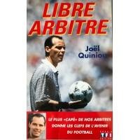 Livre LIBRE ARBITRE Joël Quiniou TF1 Sports Editions