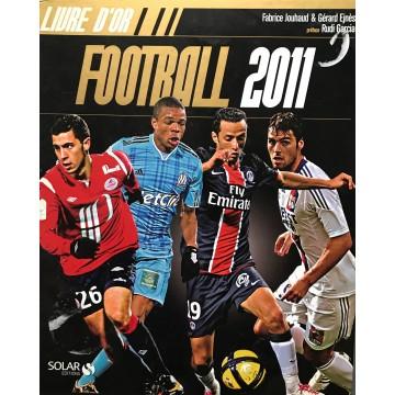 Livre D'or FOOTBALL 2011 Solar Editions