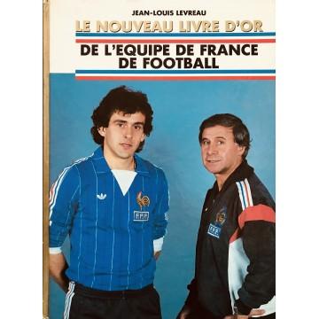 Livre Le nouveau Livre d'or de l'Equipe de France de Football 1984