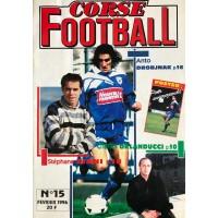 Ancien CORSE FOOTBALL N°15 Mensuel Fevrier 1996