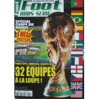 Le Magazine des fans de FOOT HORS-SERIE + 4 MEGA POSTERS
