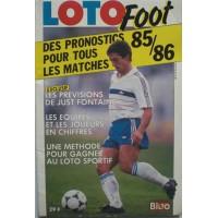 LOTO FOOT Des Pronostics pour tous les matchs 85/86