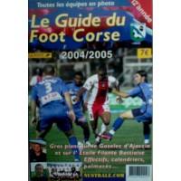 Guide du FOOT CORSE 2004/2005 12ème Année