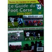 Guide du FOOT CORSE 2006/2007 14ème Année