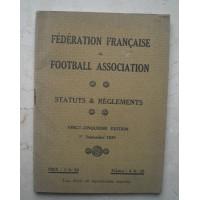 Ancien Livret Statuts & Règlements F.F.F association 1939