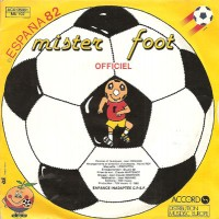 Vinyle Ancien 45 tour ESPANA 82 Mister Foot Officiel