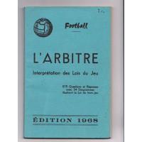 Livre Football L&#39ARBITRE Interprétation des Lois du Jeu 1968