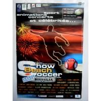Affiche Show Beach Soccer Le tournoi des célébrités 2006