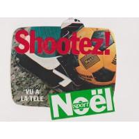 Ancien Autocollant NOEL SPORT Football Shootez! année 70
