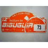 Ancienne Plaque 12ème RALLYE DE BIGUGLIA 2010 N°73