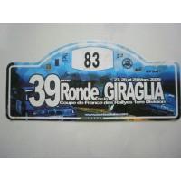 Ancienne Plaque 39ème RONDE DE LA GIRAGLIA 2009 N°83