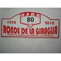 Ancienne Plaque émaillée 40ème RONDE LA GIRAGLIA 2010 N°80